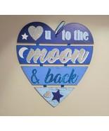 Love U To The Moon & Back Heart Slats Sign - New - $10.99