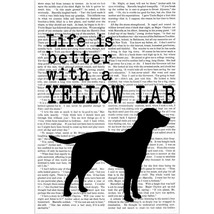Life is Better with a Yellow Lab Poster - $15.50