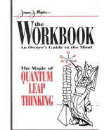The Workbook The Magic of Quantum Leap Thinking by James J. Mapes - $10.00