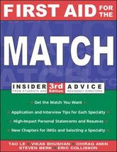First Aid for the Match (Insider Advice from Students and Residency Directors) L