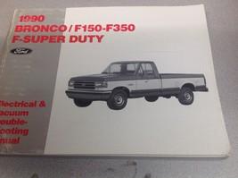 1990 Ford F-150 F-250 F-350 F250 F350 Bronco Wiring Diagrams Shop Manual Ewd X - $79.15