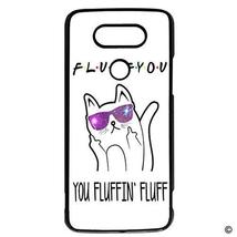 MsMr LG G5 Phone Case Cover Fluff You You Fluffin' Fluff Cat Hard Plasti... - $9.89