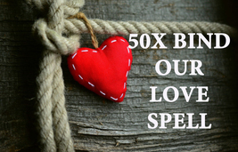 50X FULL COVEN BIND OUR LOVE UNBREAKABLE LOVE RELATIONS HIGH MAGICK RING... - $77.77