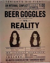 Beer Goggles vs Reality (metal sign) - $19.95