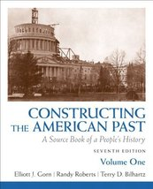 Constructing the American Past: A Source Book of a People's History, Vol... - $1.98