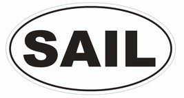 SAIL Oval Bumper Sticker or Helmet Sticker D1998 Boat Boating - $1.39+