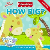 Fisher-Price: How Big? (Fisher-price Precious Planet) [Board book] Solli... - $5.02