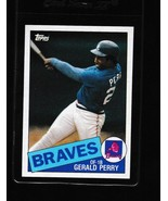 1985 Topps Gerald Perry #219 - $3.50