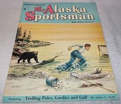 The Alaska Sportsman Magazine May 1953 Beth Eberhart cover - $7.00