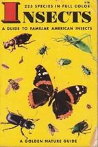 Insects: A Guide to Familiar American Insects [Paperback] Zim, Herbert S... - $16.82
