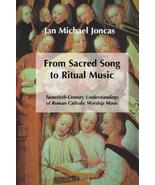 From Sacred Song to Ritual Music: Twentieth-Century Understandings of Ro... - $8.90