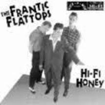 Hi-Fi Honey (Rock-A-Billy) Original Release [Audio CD] The Frantic Flattops - $12.86