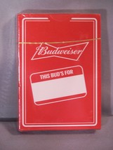 THIS BUD'S FOR YOU ... Budweiser playing cards - MINT DECK - $6.95