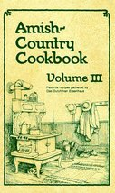 Amish-Country Cookbook, Vol. 3 Miller, Bob; Miller, Sue and Miller, Harriet - $13.56