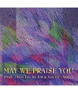 MAY WE PRAISE YOU by St. Louis Jesuits - $23.95