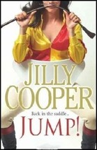 JUMP!  Back in the Saddle  : Jilly Cooper - New Softcover @ZB - $13.95