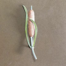 "CATTAIL Pin Brooch Enamel Leaves Approx 3-1/2"" Tall Marsh Swamp Spring P... - $24.74"
