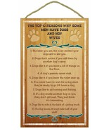 """Top 10 Reasons Why Some Men Have Dogs Wooden Sign Plaque dog 10""""x16""""  Pe... - $21.95"""
