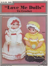 Love Me Dolls, H.H.O. Inc. Crochet Doll with Clothing Pattern Booklet HH3 - $3.95
