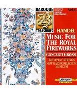 Baroque Treasuries 6: Handel Music Royal Fireworks - $13.29