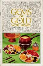 Vintage Gems Of Gold With Honey Cook Book CA Honey Advisory Board - $5.00