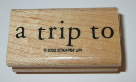 A Trip To Rubber Stamp New Stampin Up Retired Design Wood Mounted 2.25 Inch Long - $6.92