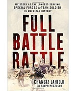 Full Battle Rattle: My Story as the Longest-Serving Special Forces A-Tea... - $21.99
