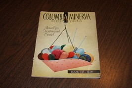 Columbia Minerva Beehive Yarns Manual for Knit & Crochet Instruction Boo... - $9.74