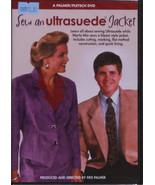 Sew An Ultrasuede® Jacket Sewing Instructional DVD Palmer/Pletsch DVD M5... - $19.95