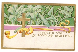 Vintage Easter Postcard 1909  Arts and Crafts Nouveau Lilies Embossed Gold Cross - $6.99