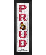 """Ottawa Senators """"Proud and Loyal"""" - 8 x 24  Wood-Textured Look Framed Pr... - $39.95"""
