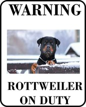 #22 ROTTWEILER ON DUTY PET DOG SIGN BUY 2 OR MORE AND SAVE $$ - $10.29