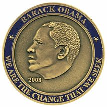 """44TH PRESIDENT BARACK OBAMA WE ARE THE CHANGE WE SEEK 1.75"""" CHALLENGE COIN image 3"""