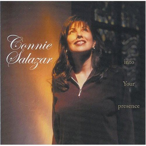 Into your presence by connie salazar