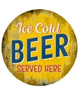 """Ice Cold Beer Served Here Novelty Metal Circle Sign 12"""" Wall Decor - DS - $21.95"""