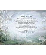 Love, To My Better Half...  Sentimental Print Gift Love 1224 - $11.95