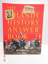 The Handy History Answer Book Rebecca Nelson - $6.93