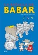 La batalla de Babar (Babar series) (Spanish Edition) de Brunhoff, Laurent - $13.99