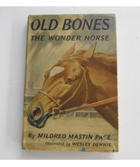 Old Bones The Wonder Horse, Weekly Reader Hardcover Book HBDJ, Wesley De... - $39.99
