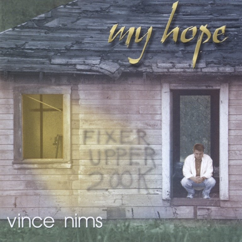 My hope by vince nims
