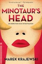 The Minotaur's Head: An Inspector Mock Investigation...Author: Marek Kra... - $12.00