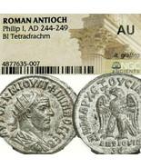 PHILIP I Tetradrachm NGC Certified AU Hi-Grade! Pr. 448 Eagle Ancient Ro... - $350.10