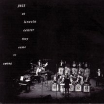 Jazz At Lincoln Center: They Came To Swing by Jazz At Lincoln Center Cd - $10.50
