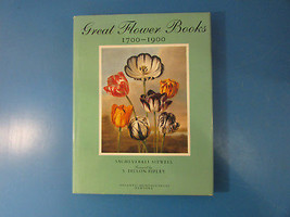 Great Flower Books 1700-1900 Sacheverell Sitwell Foreword by S.Ripley(Ha... - $9.50