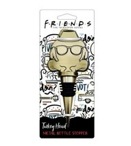 NEW Friends TV Show Turkey Head Metal Novelty Wine Bottle Stopper Thanks... - $14.84