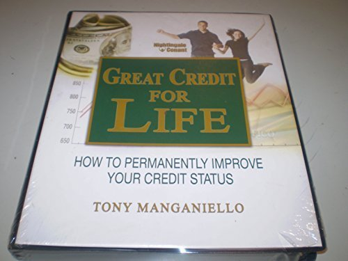 Great Credit for Life - How to Permanently Improve Your Credit Status - cd progr