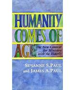 Humanity Comes of Age: The New Context for Ministry with the Elderly-#64... - $1.99