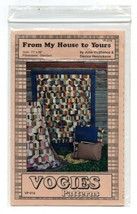 1997/From My House to Yours/UNCUT Pattern/.Vogies Patterns - $3.99