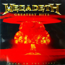 Megadeth – Greatest Hits - Back To The Start CD - $9.99