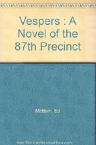 Vespers - an 87th Precinct story by Ed McBain